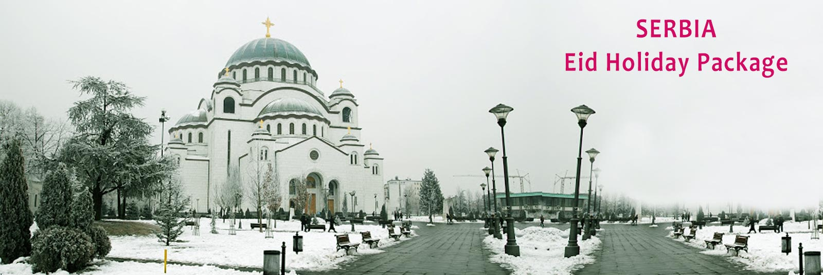 Book Serbia Package, Eid Holiday Package